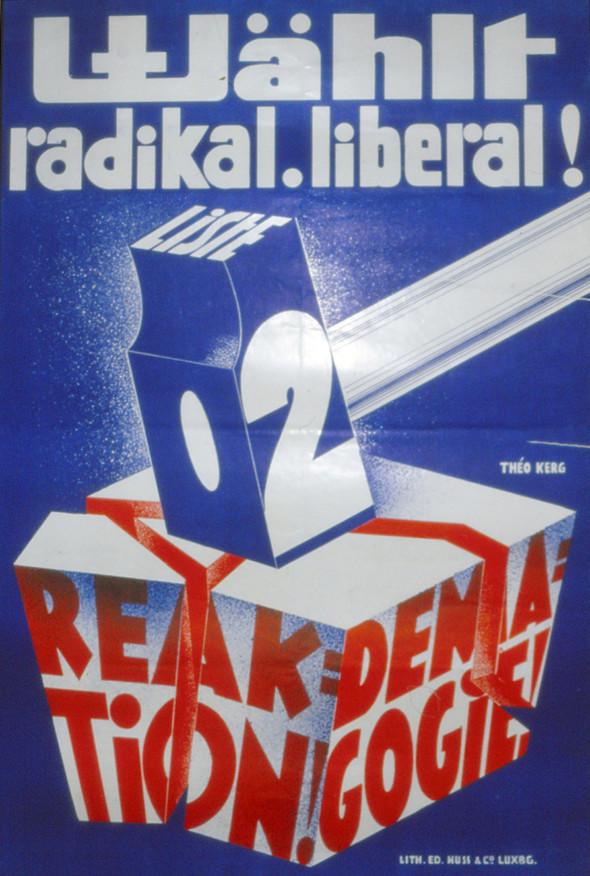 Theo Kerg, affiche, Wählt radikal. Liberal!, 1936